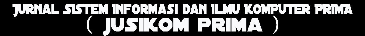 JUSIKOM PRIMA (Jurnal Sistem Informasi dan Ilmu Komputer PRIMA)